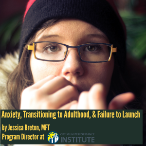 anxiety failure to launch young adult