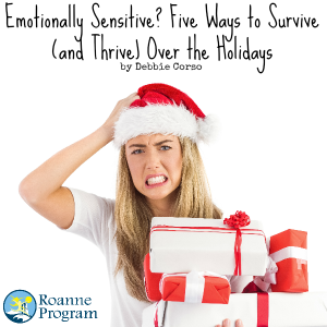 Cope Effectively Holidays Emotionally Sensitive
