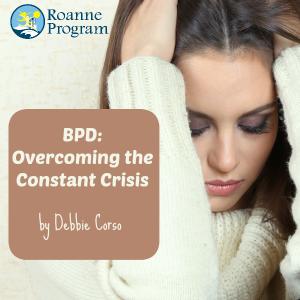 BPD overcoming crisis