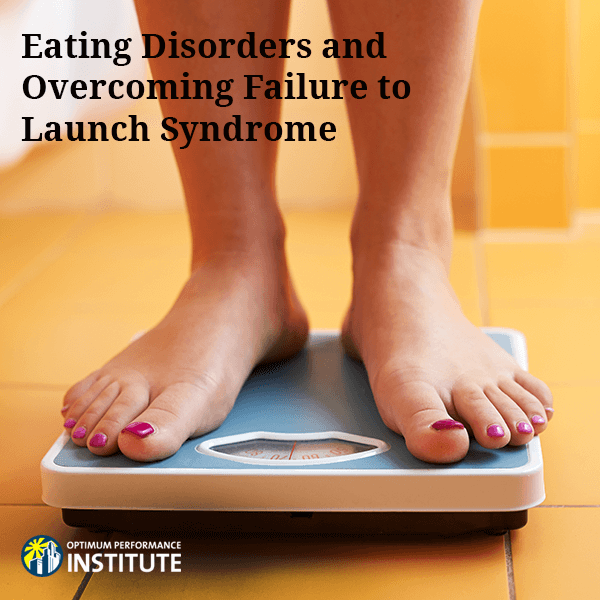 Eating Disorders Failure to Launch