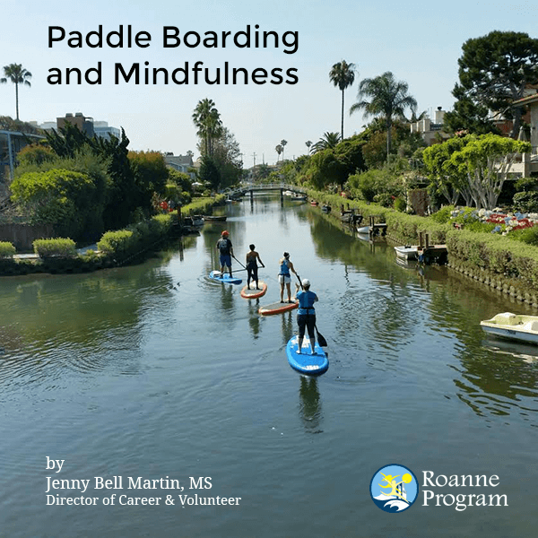 Paddle Boarding and Mindfulness