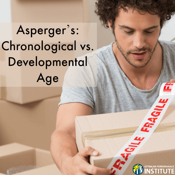 aspergers chronological developmental age failure to launch