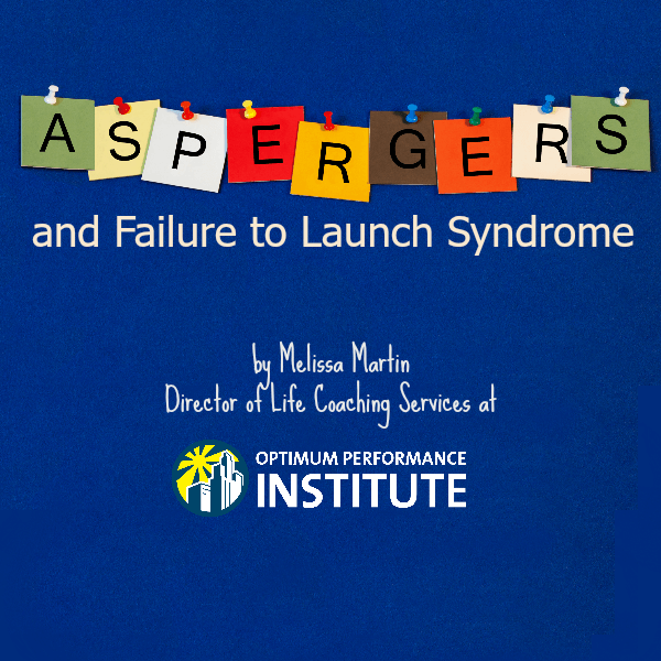 aspergers failure to launch