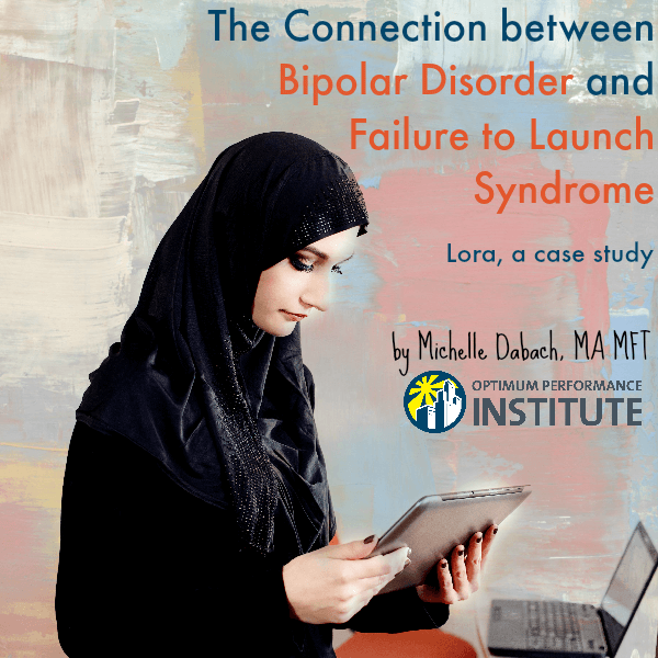 bipolar failure to launch syndrome