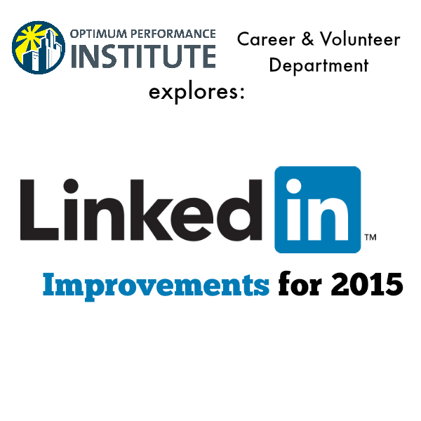 linkedin 2015 improvements changes updates career